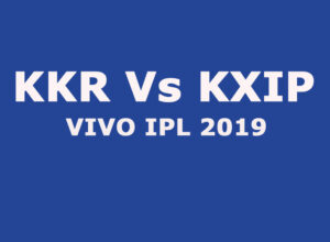 KKR VS KXIP IPL 2019 Match