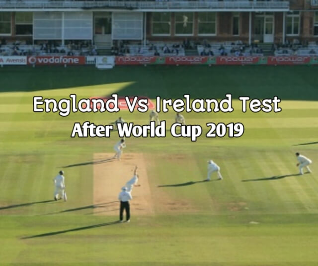 England beat Ireland by 143 runs to win Test match after ICC World Cup 2019 at Lord's