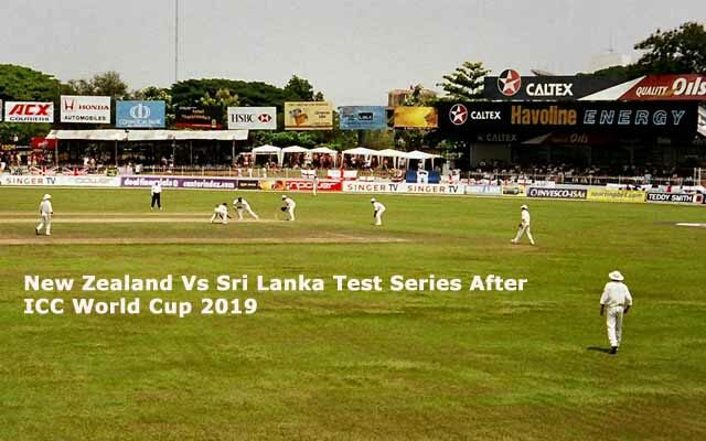 New Zealand Vs Sri Lanka Test Series After World Cup
